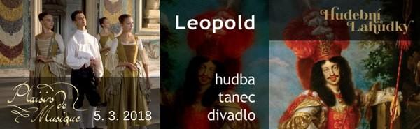 Hudební lahůdky – Festa di Sua Maestà Cæsarea Leopoldo | 5. března 2018 | 19:30 | Sál Břetislava Bakaly